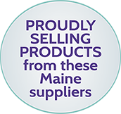 proudly selling products from these maine suppliers